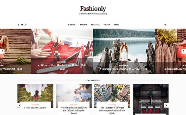 First Item In The List Is Our Own WordPress Theme Fashionly Only Till Date That Dedicated Specially To Fashion Blogs And So